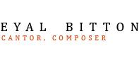 Eyal Bitton - Composer, Cantor